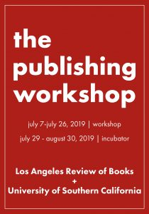 the larb usc publishing workshop an intensive publishing course